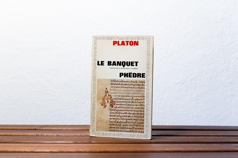 Le banquet - Phèdre, Platon, Garnier-Flammarion, 1964