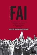 FAI - Η οργάνωση του αναρχικού ισπανικού κινήματος στα προεμφυλιακά χρόνια (1927-1936), Murray Bookchin, Εκδόσεις Ευτοπία, 2014