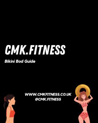 CMK Fitness Bikini Bod Guide
