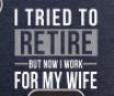Jailbird Work For Wife Magnet