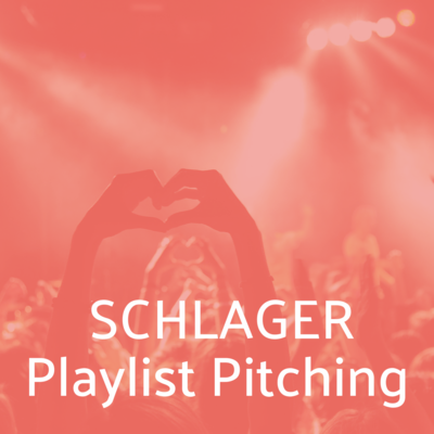 Schlager Musik Playlist Pitching