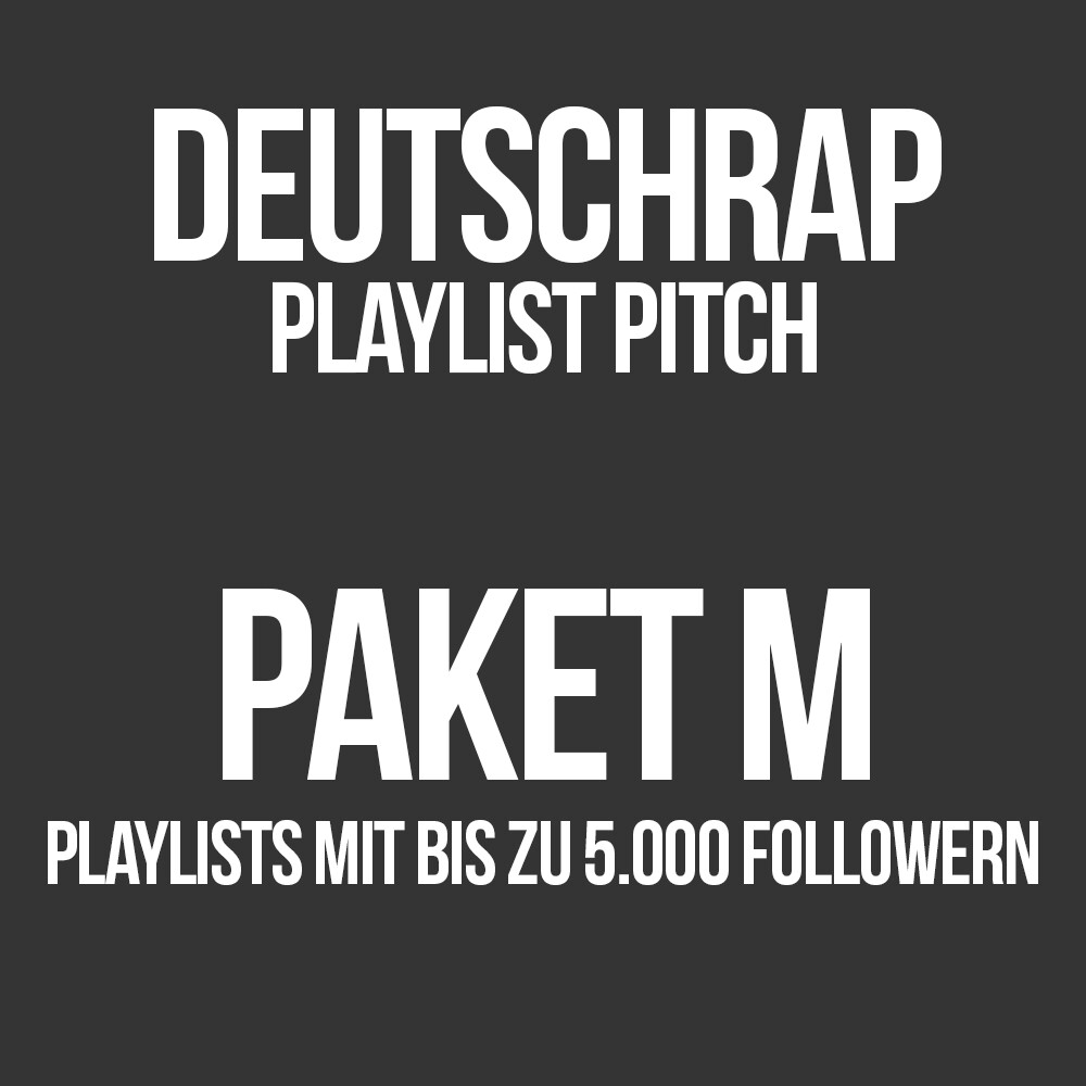 Deutschrap Playlist Pitching Paket M