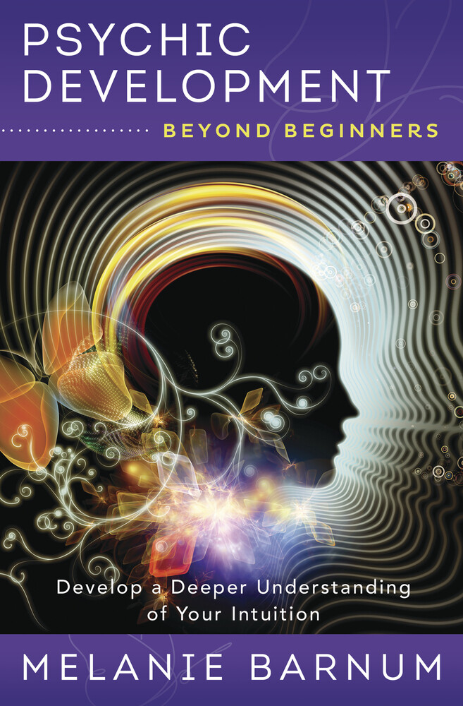 Psychic Development Beyond Beginners