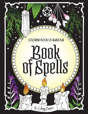 Coloring Book of Shadows - Book of Spells