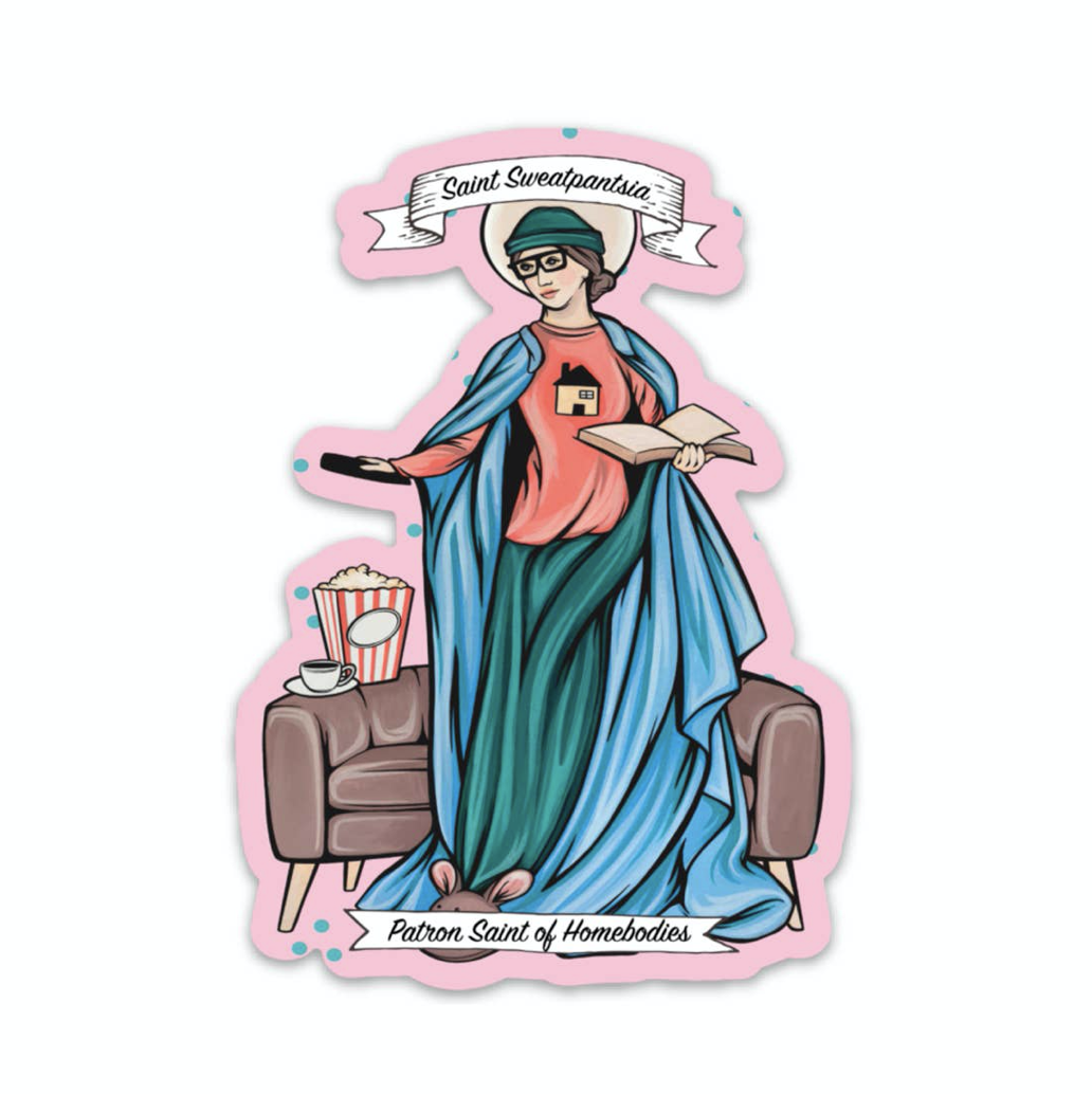 Saint Sweatpantsia Sticker
