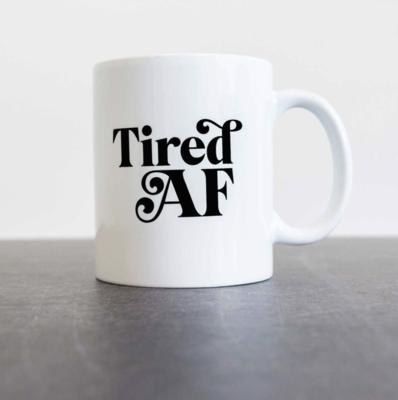Tired AF Mug