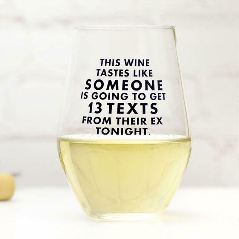 13 Texts to my Ex Wine Glass