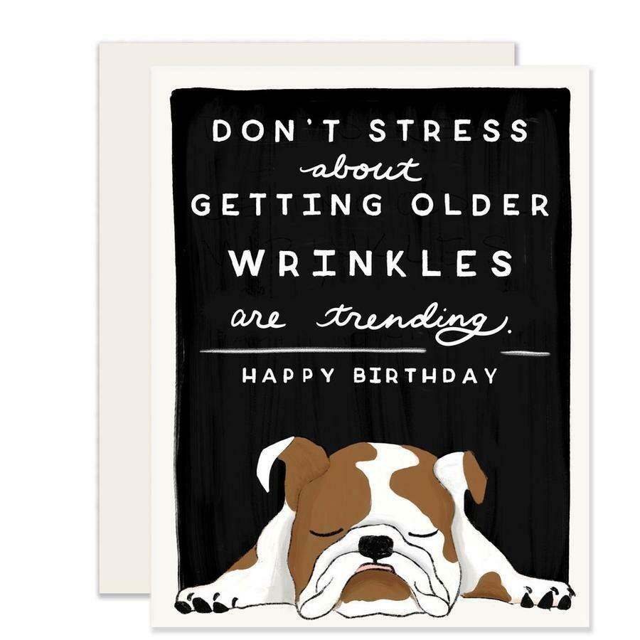 Wrinkles are Trending Card