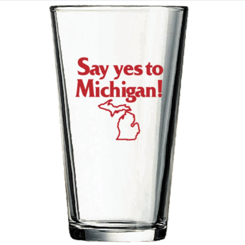Yes to Michigan - Pint Glass