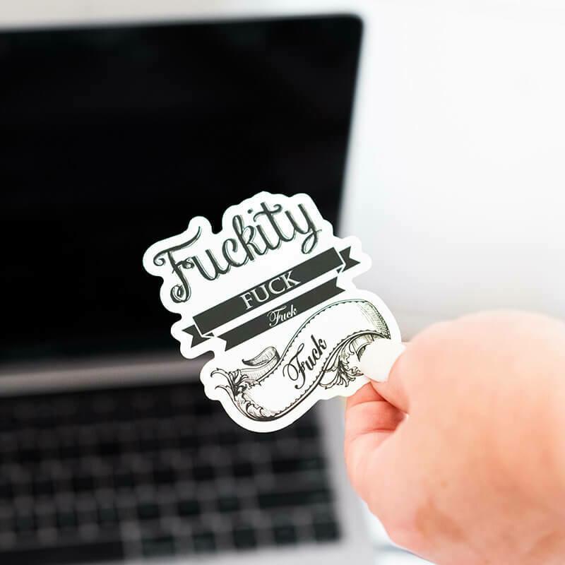 F*ckity F*ck Sticker