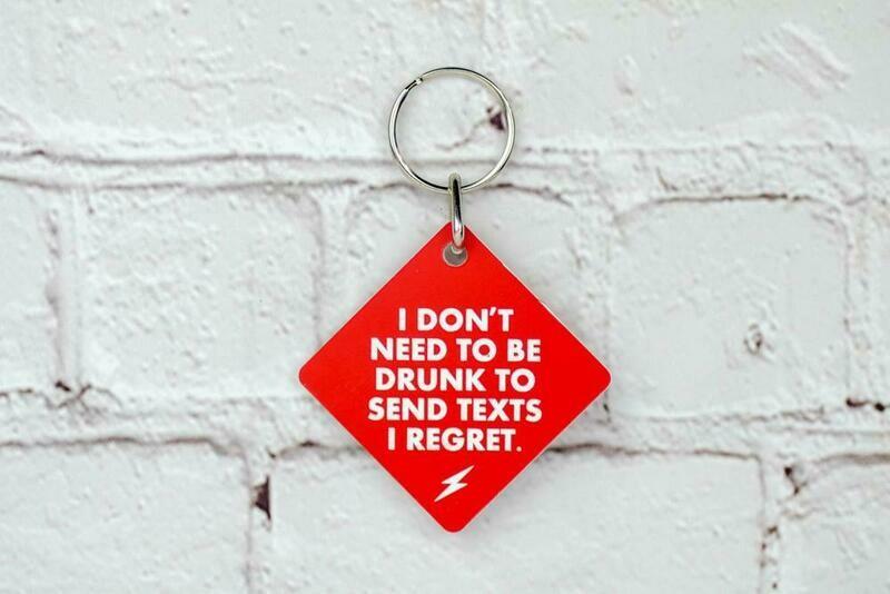 Drunk Texts Keychain
