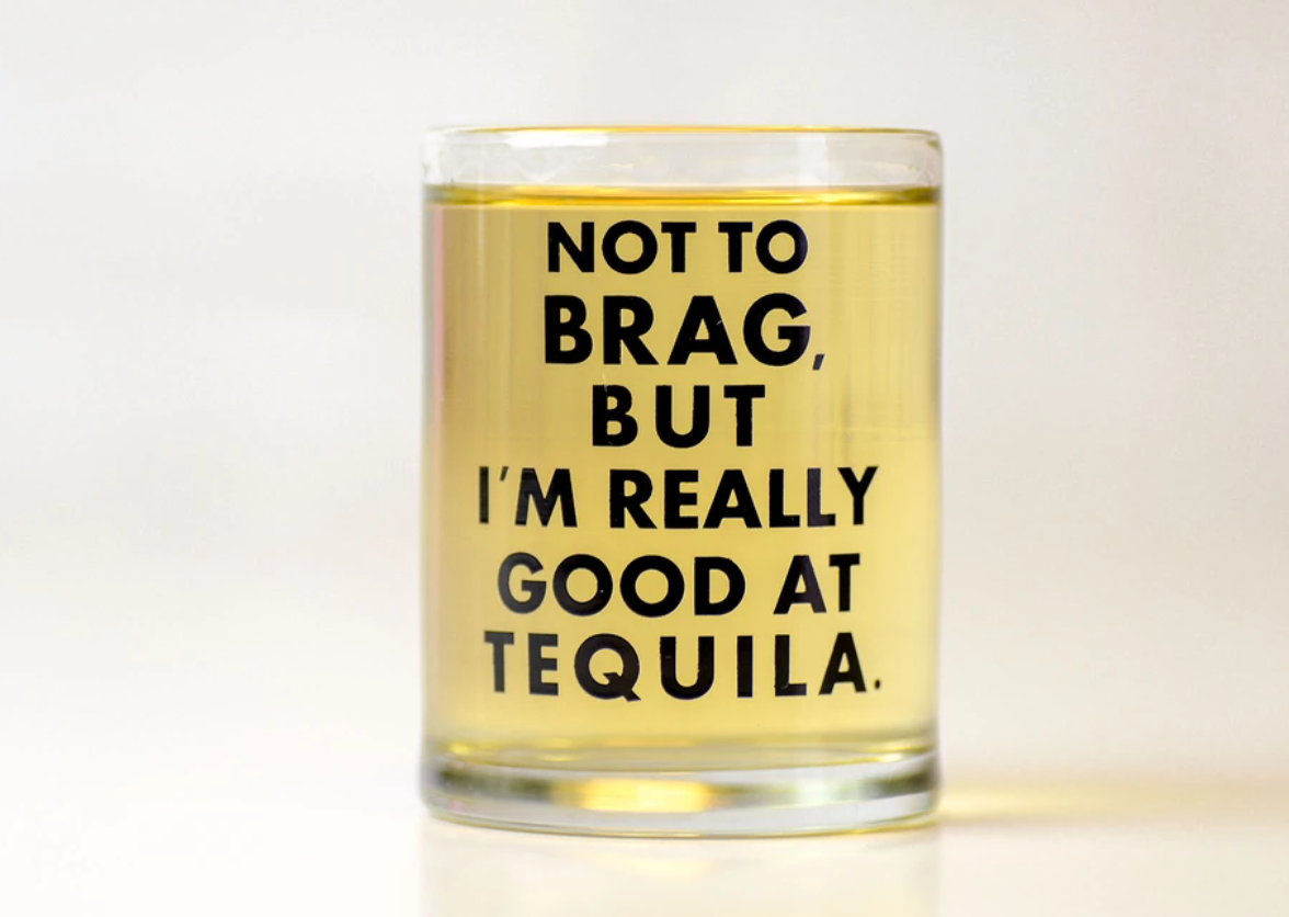 Good At Tequila Shot