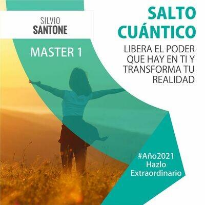 Master 1: Salto Cuántico (Libera el Poder que Hay en Ti y Transforma tu Realidad)