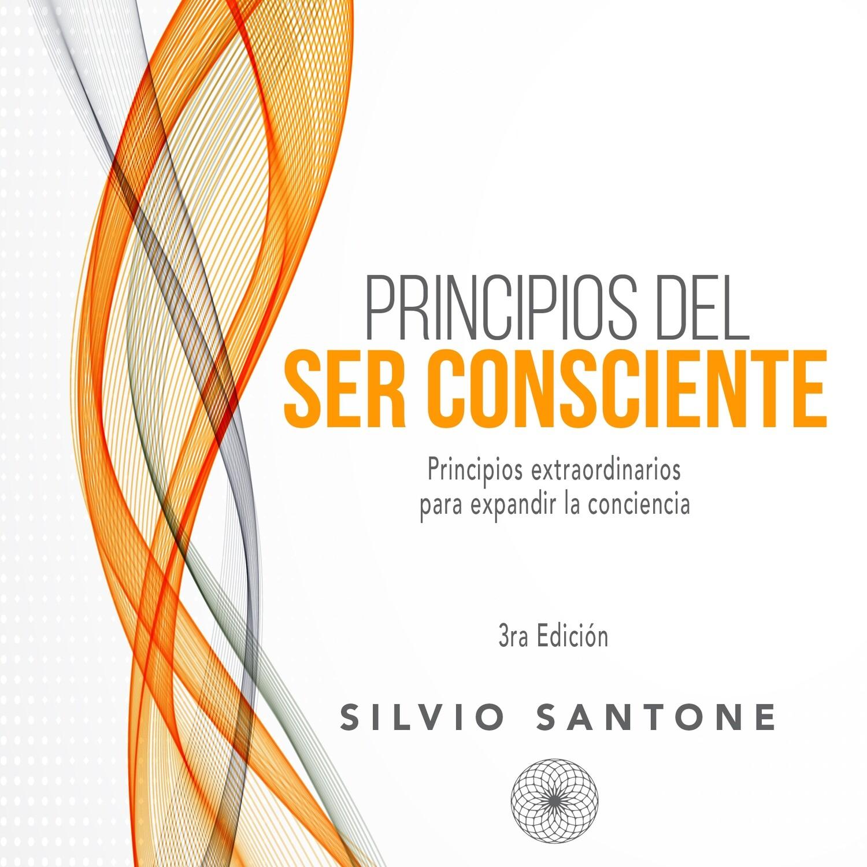 Libro 2: Principios del Ser Consciente (Formato E-Book)