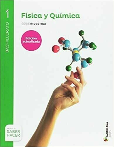 Física y Química 1º Bach Saber Hacer Serie Investiga