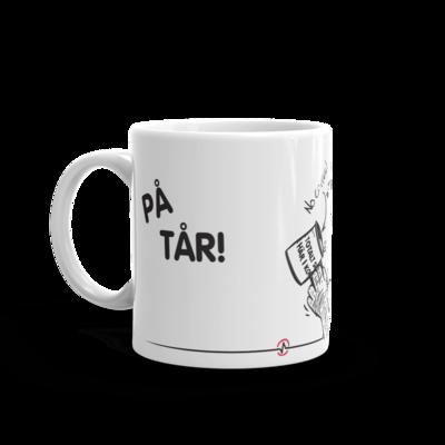 PÅ TÅR! Ceramic Coffee Mug
