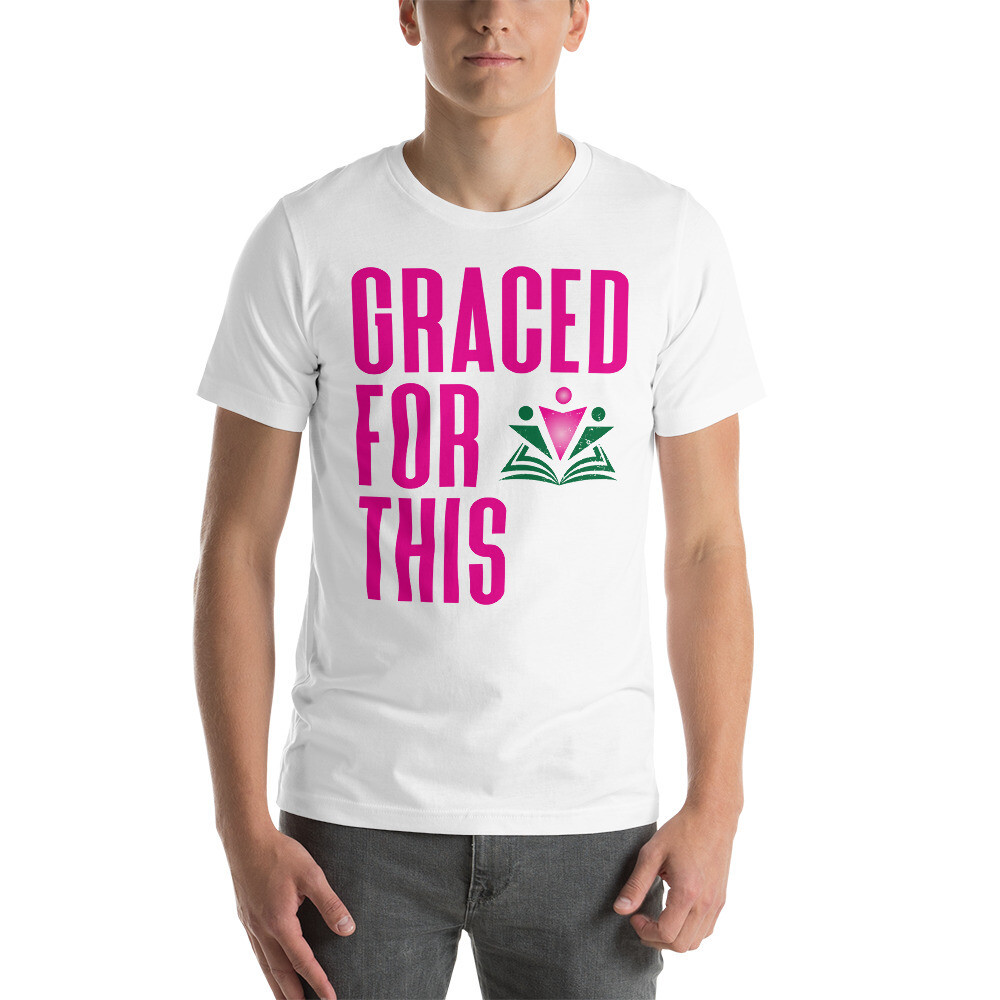 Graced For This Short-Sleeve Unisex T-Shirt