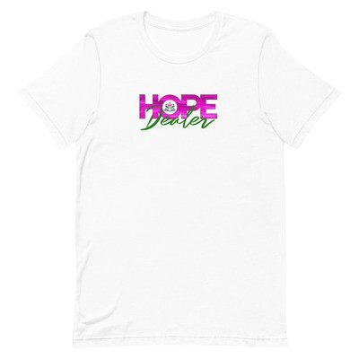 HOPE Dealer Unisex T-Shirt (SUPER PINK)