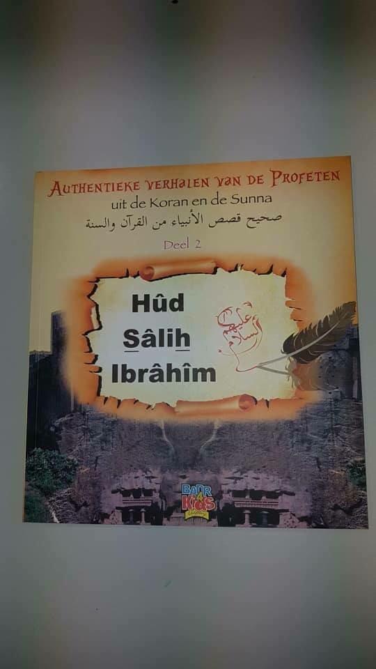 Authentieke verhalen van de profeten uit de koran en de sunna (deel 2)