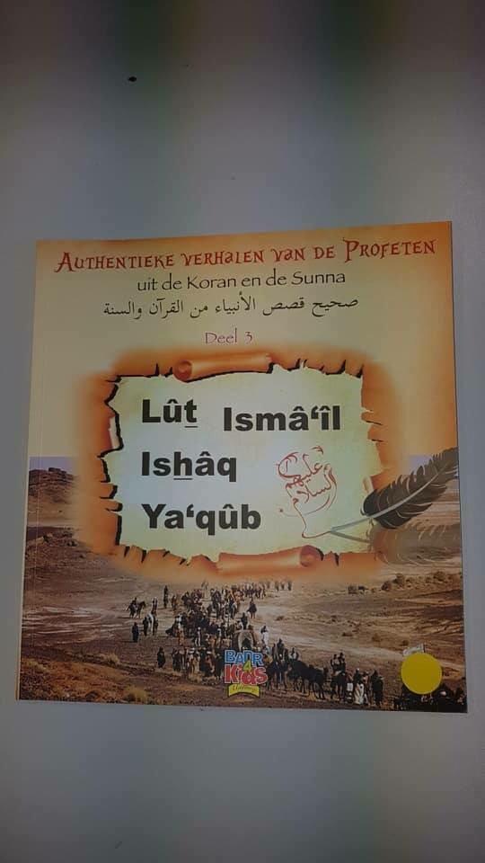 Authentieke verhalen van de profeten uit de koran en de sunna (deel 3)