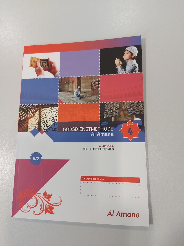 Godsdienstmethode Al Amana werkboek  Groep 4 deel 2