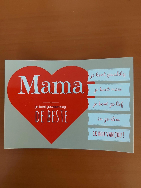 Mama je bent gewoon de beste