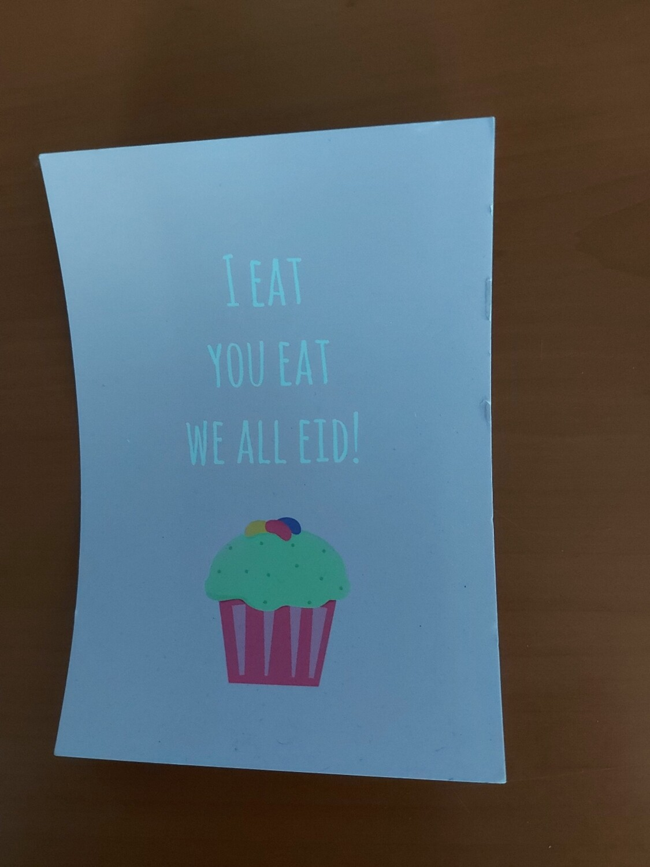 I Eat You Eat We All Eid !