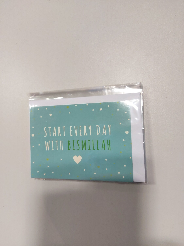 Start every day with Bismillah ( in folie met omslag )