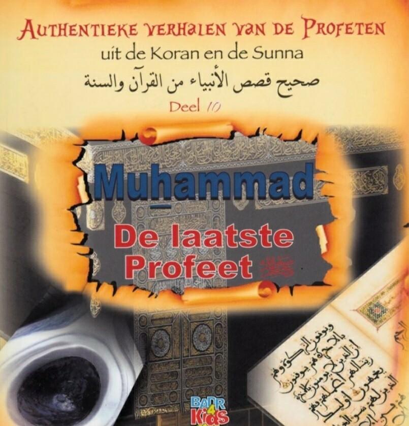 Authentieke verhalen van de profeten uit de koran en de sunna (deel 10)