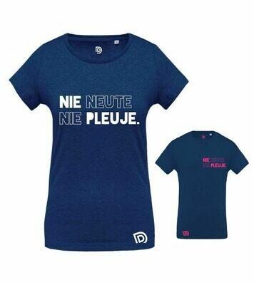 T-shirt NIE NEUTE, NIE PLEUJE