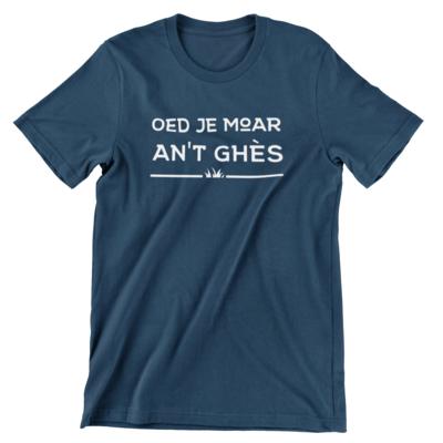 T-shirt - Oed je moar an't ghès