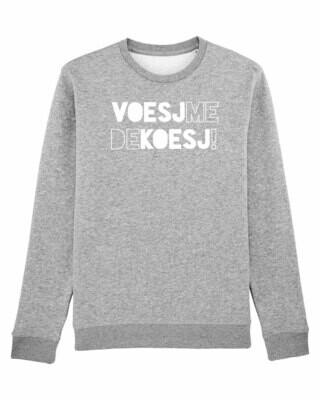 Sweater Voesj Me De Koesj!