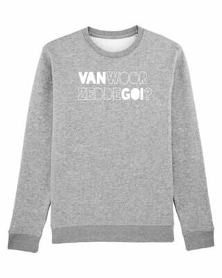 Sweater Van Woor Zedde Goi?