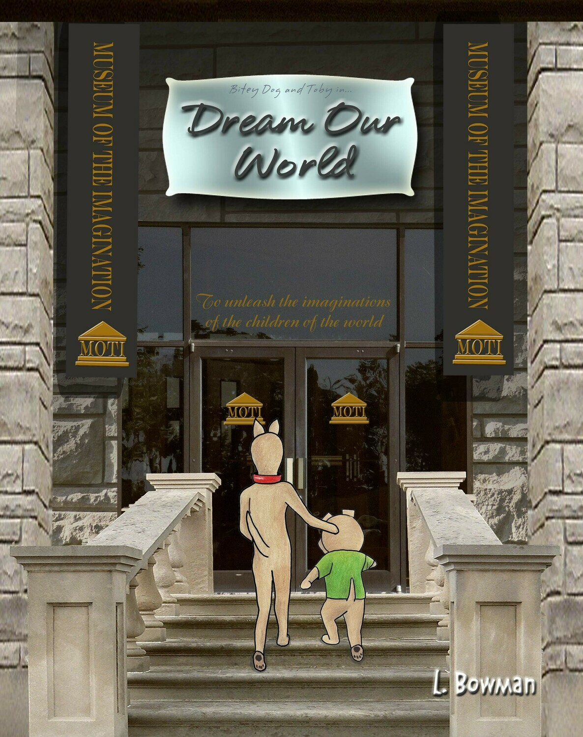 Dream Our World