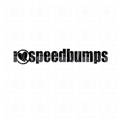 I Don't Like Speedbumps