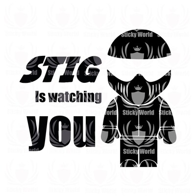 Stig Is Watching You