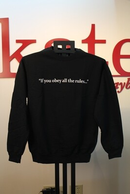 Black Sweatshirt - Quote
