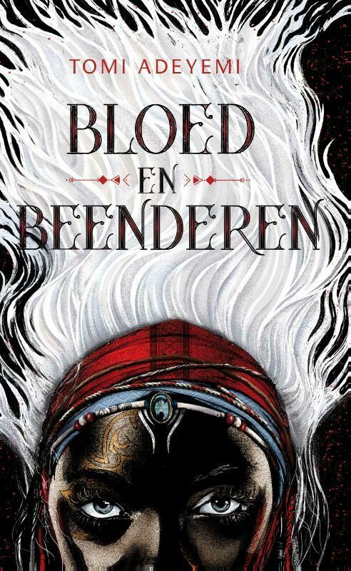 Bloed en Beenderen (Jeugdboek : The Orïsha Legacy 1)