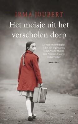 Meisje uit het verscholen dorp (Mentje) door Irma Joubert