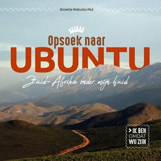 Opsoek naar Ubuntu - Annette Mul