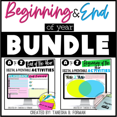 Beginning and End of the Year Activities – Bundle
