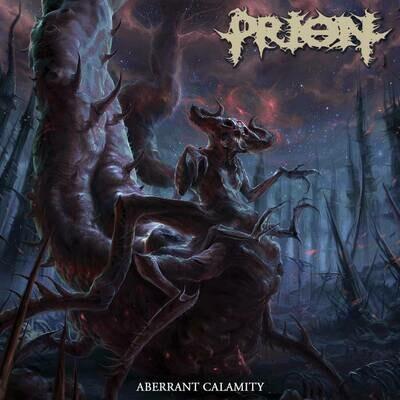 PRION - Aberrant Calamity
