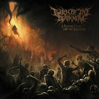 TWITCH OF THE DEATH NERVE - A Resting Place for the Wrathful