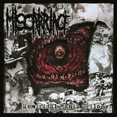 MISCARRIAGE - Homicidal Mania Trilogy