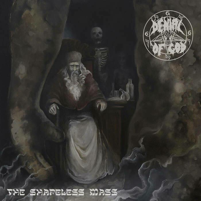 DENIAL OF GOD - The Shapeless Mass