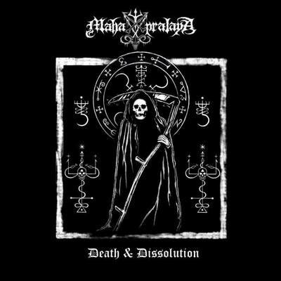 MAHA PRALAYA - Death & Dissolution