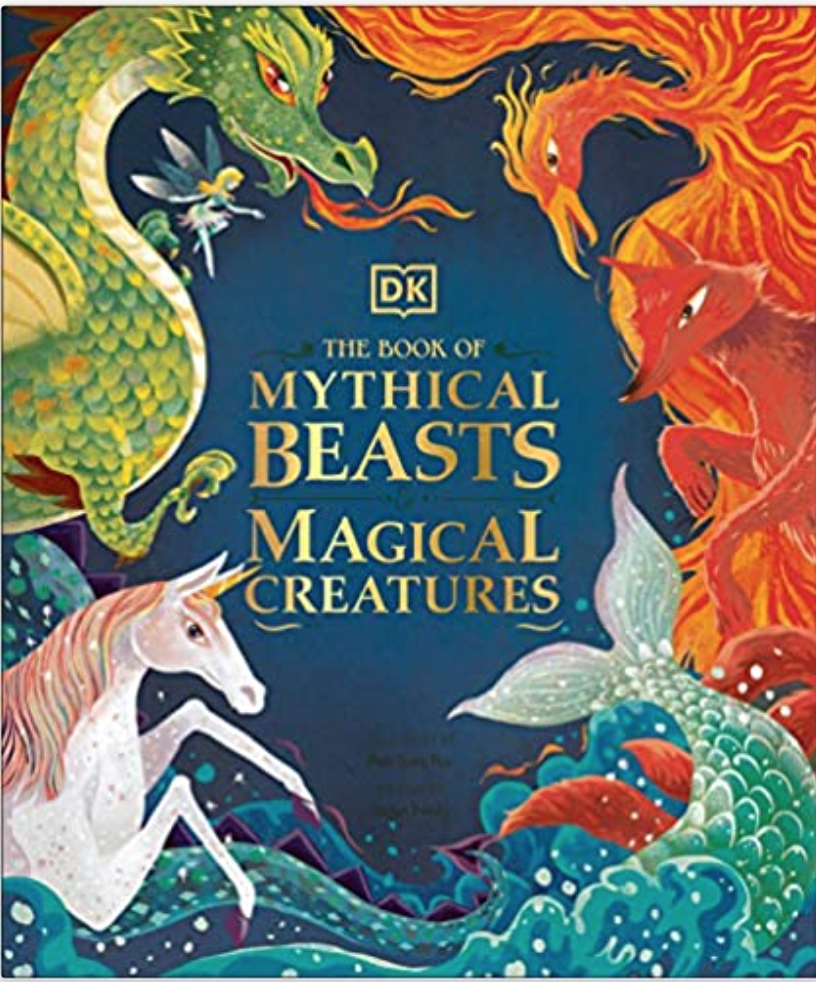 """""""The Book of Mythical Beasts & Magical Creatures"""""""