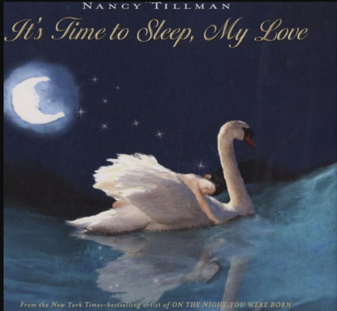 """""""It's Time To Sleep, My Love"""""""