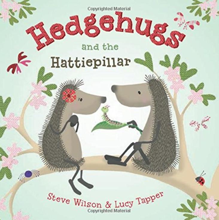 Hedgehugs and the Hattiepillar
