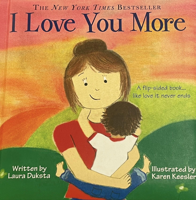"""I Love You More"""